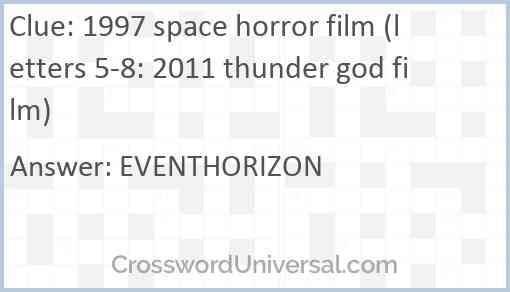 1997 space horror film (letters 5-8: 2011 thunder god film) Answer