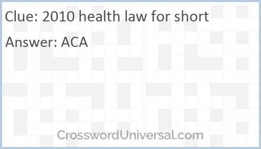 2010 health law for short Answer