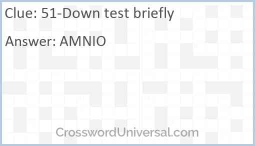 51-Down test briefly Answer