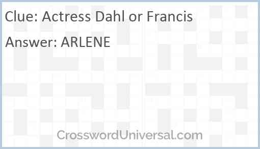 Actress Dahl or Francis Answer