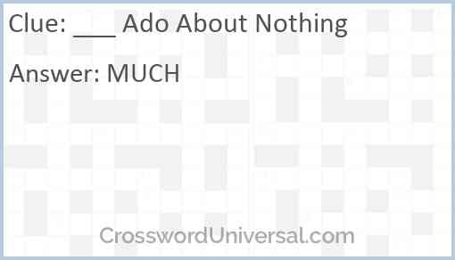 ___ Ado About Nothing Answer