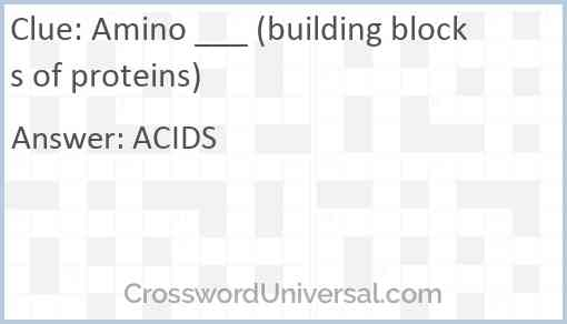 Amino ___ (building blocks of proteins) Answer
