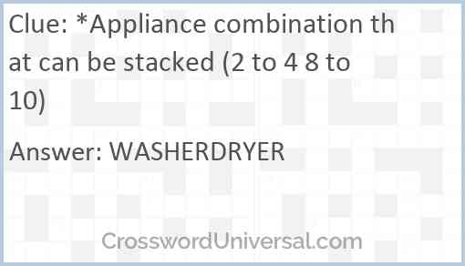 *Appliance combination that can be stacked (2 to 4 8 to 10) Answer