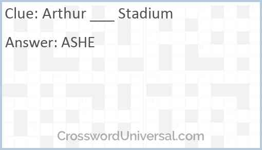 Arthur ___ Stadium Answer