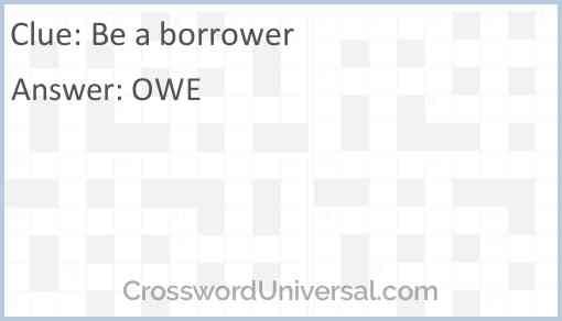 Be a borrower Answer