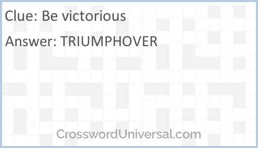 Be victorious Answer