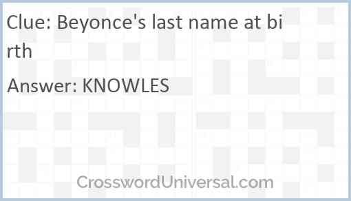 Beyonce's last name at birth Answer