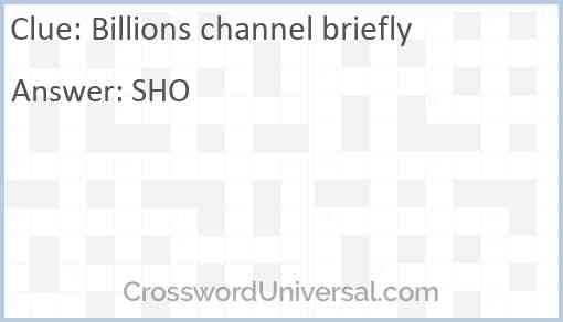Billions channel briefly Answer