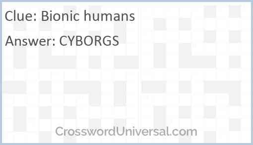 Bionic humans Answer