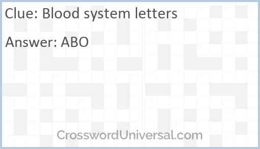Blood system letters Answer