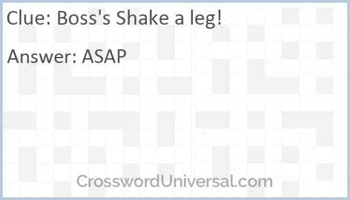 Boss's Shake a leg! Answer
