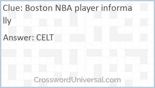 Boston NBA player informally Answer