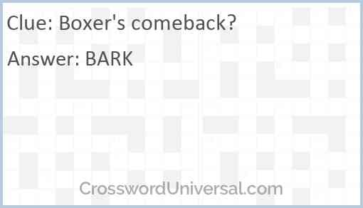 Boxer's comeback? Answer