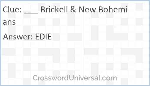 ___ Brickell & New Bohemians Answer