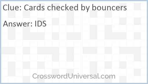Cards checked by bouncers Answer