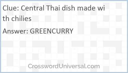 Central Thai dish made with chilies Answer
