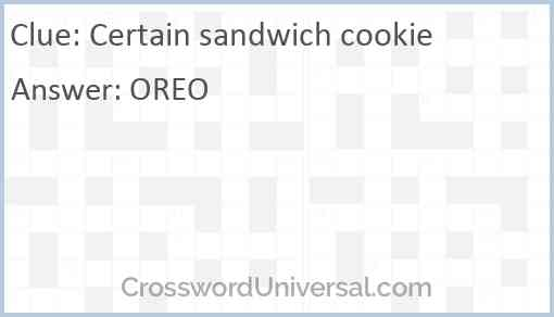 Certain sandwich cookie Answer