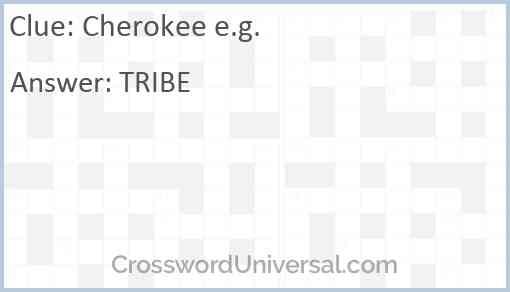 Cherokee e.g. Answer