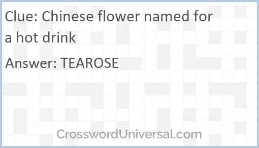 Chinese flower named for a hot drink Answer