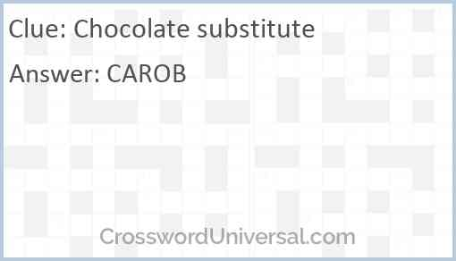 Chocolate substitute Answer