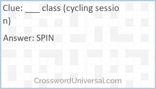 ___ class (cycling session) Answer