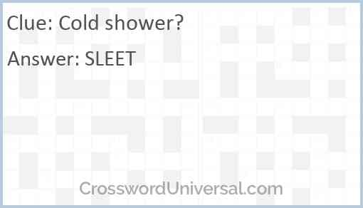 Cold shower? Answer