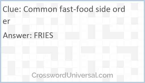 Common fast-food side order Answer