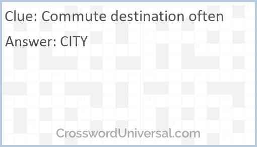 Commute destination often Answer