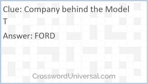 Company behind the Model T Answer