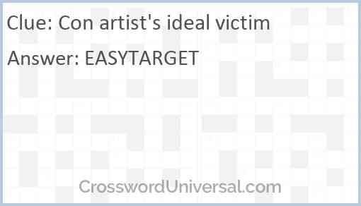 Con artist's ideal victim Answer