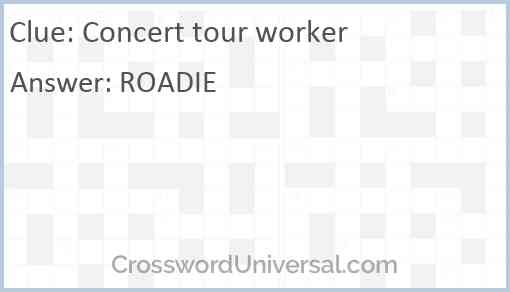 Concert tour worker Answer
