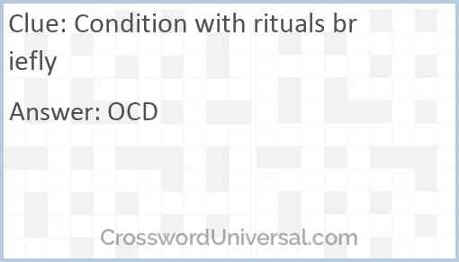 Condition with rituals briefly Answer