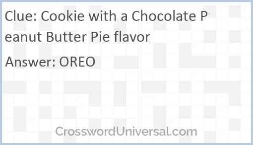 Cookie with a Chocolate Peanut Butter Pie flavor Answer