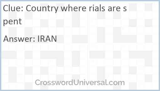 Country where rials are spent Answer