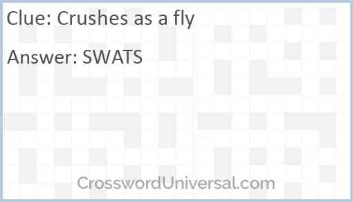 Crushes as a fly Answer