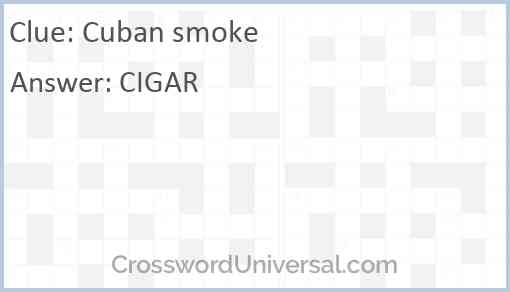 Cuban smoke Answer