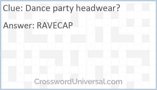 Dance party headwear? Answer