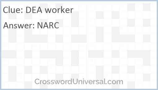 DEA worker Answer