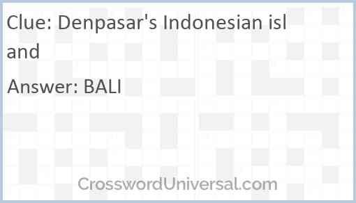 Denpasar's Indonesian island Answer