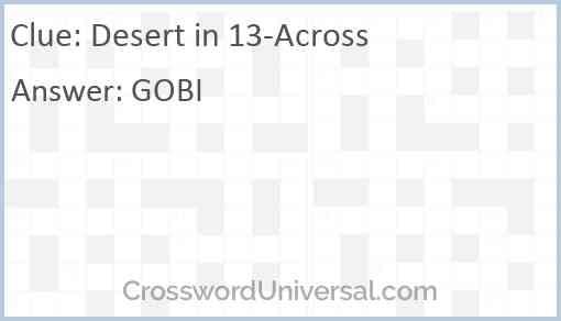 Desert in 13-Across Answer