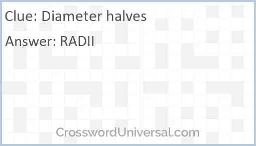 Diameter halves Answer