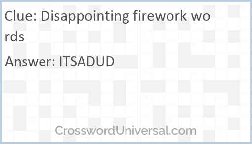 Disappointing firework words Answer