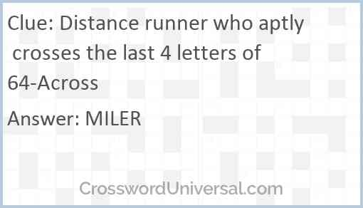 Distance runner who aptly crosses the last 4 letters of 64-Across Answer