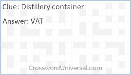 Distillery container Answer