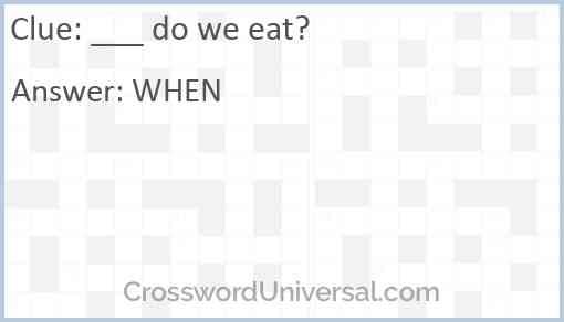___ do we eat? Answer