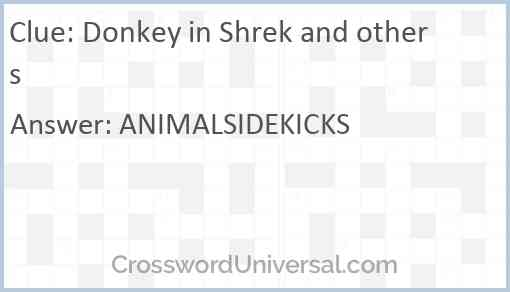 Donkey in Shrek and others Answer