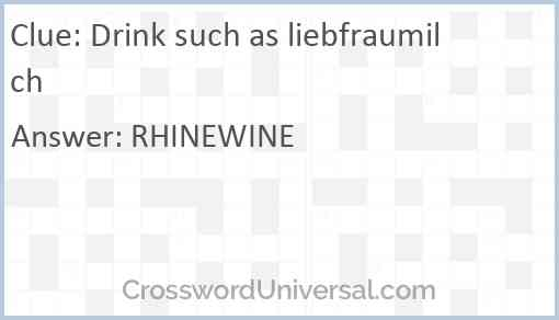 Drink such as liebfraumilch Answer