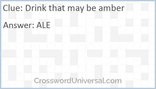 Drink that may be amber Answer