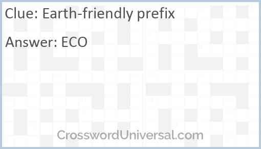 Earth-friendly prefix Answer