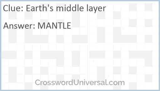 Earth's middle layer Answer